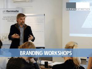 Branding Workshops Dermaesthetics
